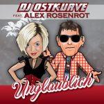 """Videopremiere für DJ Ostkurve feat. Alex Rosenrot mit Unglaublich"""""""